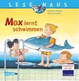 Max lernt schwimmen / Lesemaus Bd.54