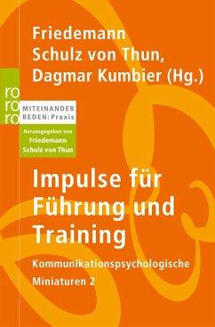 Impulse für Führung und Training - Schulz von Thun, Friedemann / Kumbier, Dagmar (Hrsg.)