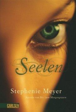 Seelen - Meyer, Stephenie