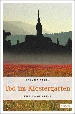 Tod im Klostergarten - Stark, Roland