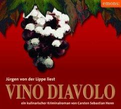 Vino Diavolo, 4 Audio-CDs - Henn, Carsten Sebastian
