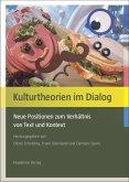 Kulturtheorien im Dialog