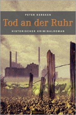 Tod an der Ruhr - Kersken, Peter