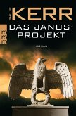 Das Janusprojekt / Bernie Gunther Bd.4