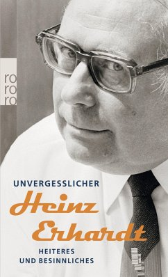Unvergeßlicher Heinz Erhardt - Erhardt, Heinz