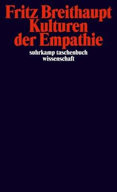 Kulturen der Empathie - Breithaupt, Fritz A.