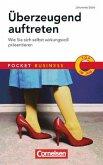 Pocket Business / Überzeugend auftreten - Wie Sie sich selbst wirkungsvoll präsentieren