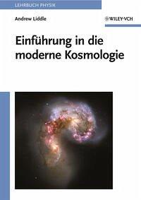 Einführung in die moderne Kosmologie - Liddle, Andrew