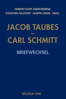Jacob Taubes - Carl Schmitt - Taubes, Jacob; Schmitt, Carl