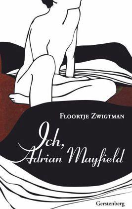 Ich, Adrian Mayfield - Zwigtman, Floortje