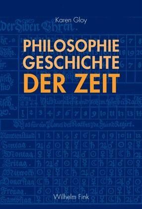Philosophiegeschichte der Zeit - Gloy, Karen