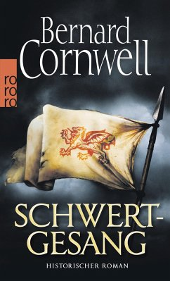 Schwertgesang / Uhtred Bd.4 - Cornwell, Bernard