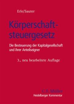Heidelberger Kommentar Körperschaftsteuergesetz - Adrian, Gerrit; Altrichter-Herzberg, Torsten; Balmes, Frank; Behnes, Stephan; Bollweg, Achim; Brendt, Peter