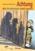 Achtung, die Herdmanns sind zurück / Herdmanns Bd.2