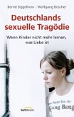 Deutschlands sexuelle Tragödie