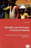 HIV/AIDS and the Power of Decision Making