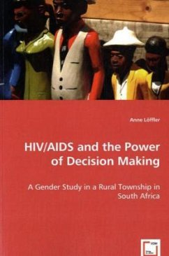 HIV/AIDS and the Power of Decision Making - Löffler, Anne