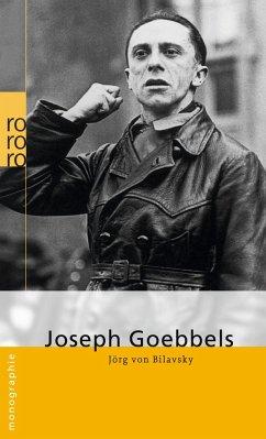 Joseph Goebbels - Bilavsky, Jörg von