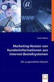 Marketing-Nutzen von Kundeninformationenaus Internet-Bestellsystemen