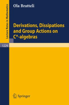 Derivations, Dissipations and Group Actions on C*-algebras - Bratteli, Ola