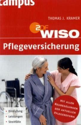 WISO Pflegeversicherung - Kramer, Thomas J.