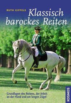 Klassisch barockes Reiten
