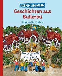 Geschichten aus Bullerbü - Lindgren, Astrid