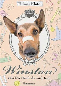 Winston oder Der Hund, der mich fand - Klute, Hilmar