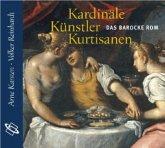 Kardinäle, Künstler, Kurtisanen, 2 Audio-CDs