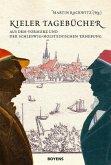 Kieler Tagebücher aus dem Vormärz und der schleswig-holsteinischen Erhebung