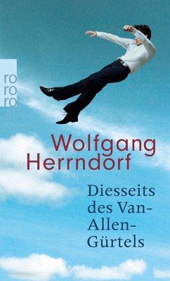 Diesseits des Van-Allen-Gürtels - Herrndorf, Wolfgang