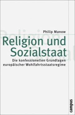 Religion und Sozialstaat - Manow, Philip