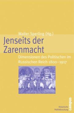 Jenseits der Zarenmacht - Sperling, Walter (Hrsg.)