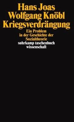 Kriegsverdrängung - Joas, Hans; Knöbl, Wolfgang