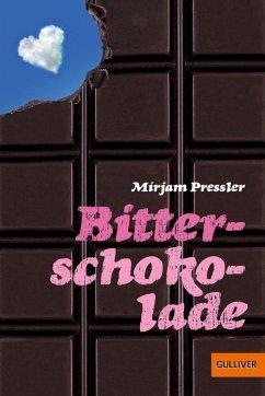 Bitterschokolade - Pressler, Mirjam