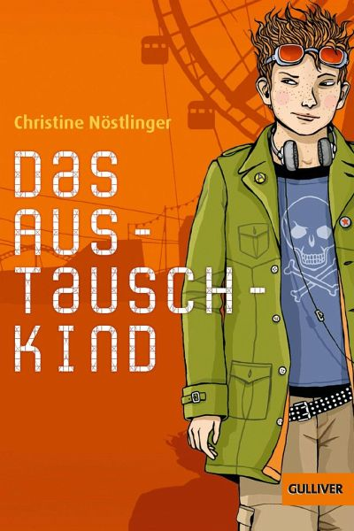 Das Austauschkind - Nöstlinger, Christine