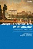 Adlige Lebenswelten im Rheinland