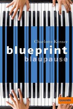 Blueprint Blaupause - Kerner, Charlotte