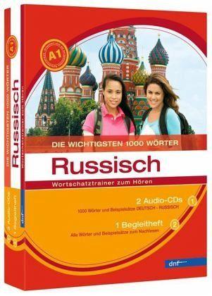 Die wichtigsten 1000 Wörter Russisch Niveau A1, Wortschatztrainer zum Hören, 2 Audio-CDs