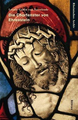 Die Chorfenster von Ehrenstein - Nesselrode, Leonie Gräfin von
