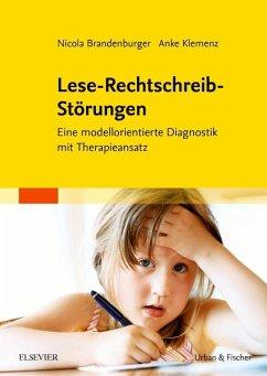 Lese-Rechtschreib-Störungen - Brandenburger, Nicola; Klemenz, Anke