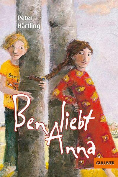 Ben liebt Anna - Härtling, Peter
