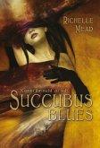 Succubus Blues - Komm ihr nicht zu nah / Georgina Kincaid Bd.1