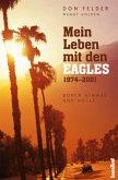 Mein Leben mit den EAGLES 1974-2001
