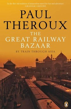 The Great Railway Bazaar - Theroux, Paul