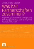 Was hält Partnerschaften zusammen?