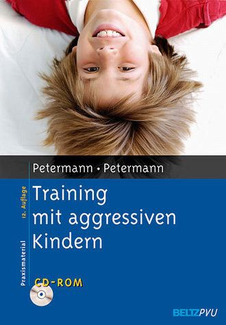 training mit aggressiven kindern von franz petermann. Black Bedroom Furniture Sets. Home Design Ideas