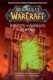 Jenseits des Dunklen Portals / World of Warcraft Bd.4