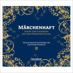 Märchenhaft, Sagen und Legenden aus dem Dresdner Elbtal, 1 Audio-CD