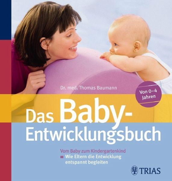 Das Baby-Entwicklungsbuch - Baumann, Thomas